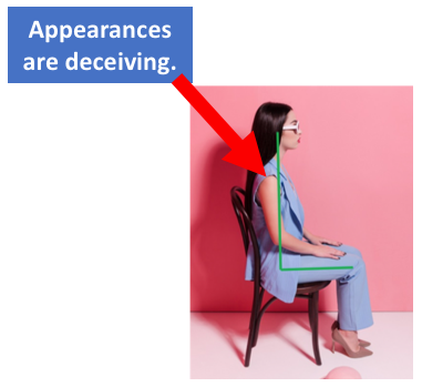 Posture Appearances are Deceiving